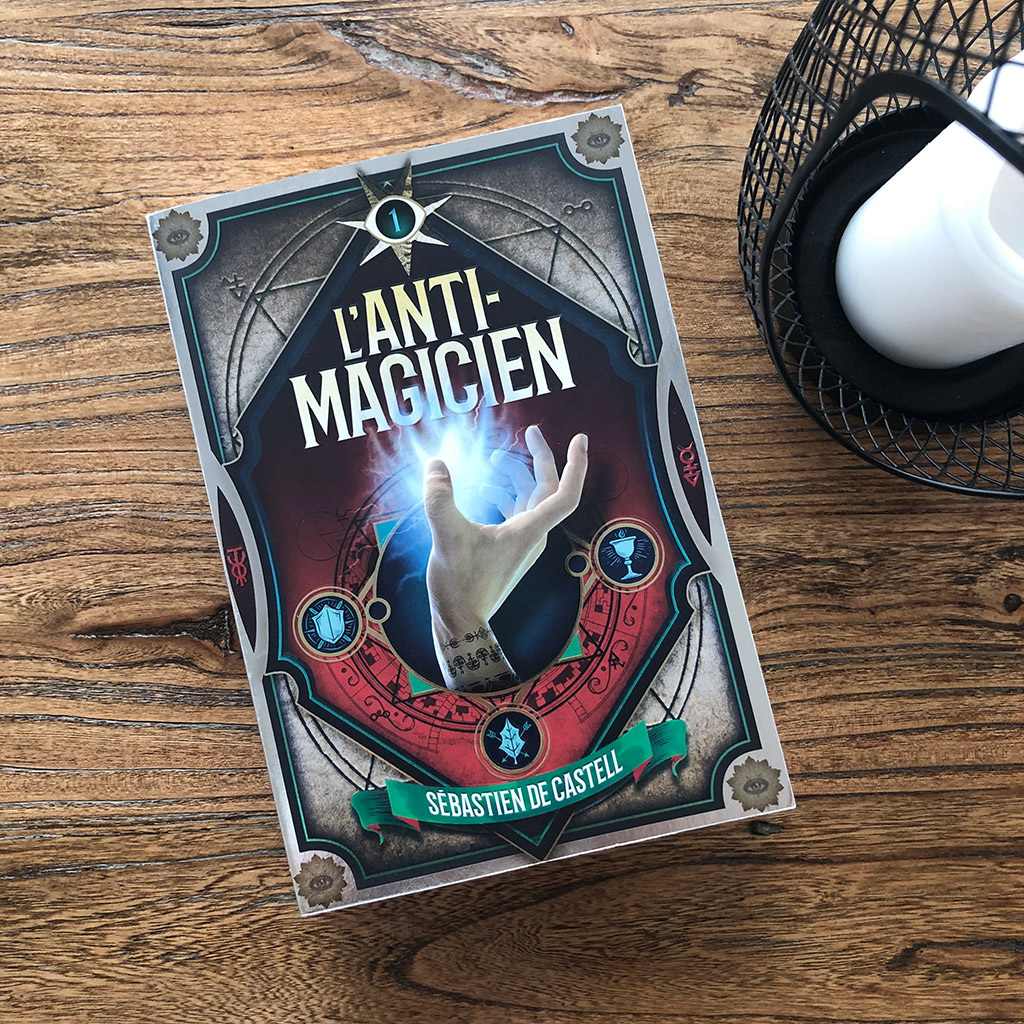 L'Anti-Magicien - tome 1