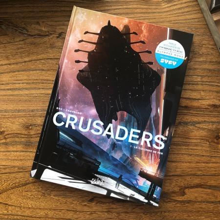 Crusaders - tome 1