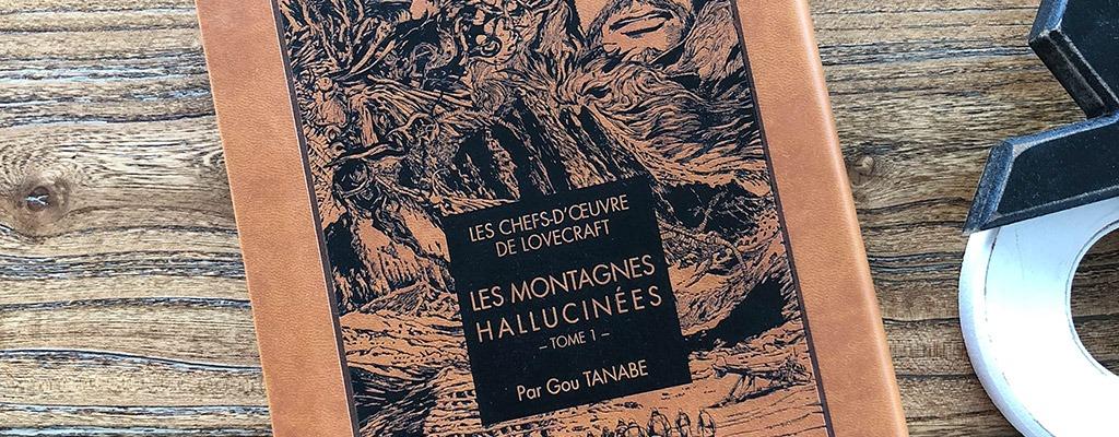 Les montagnes hallucinées - tome 1